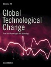 Global Technological Change: From Hard Technology to Soft Technology - Second Edition - Zhouying Jin