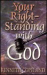 Your Right-Standing with God - Kenneth Copeland