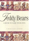 Teddy Bears: A Book to Make Your Own - Helen Exley