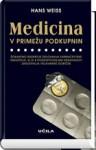 Medicina v primežu podkupnin - Hans Weiss