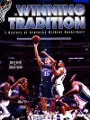 Winning Tradition - Bert Nelli, Humbert S. Nelli, Steve Nelli