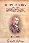 Repertory of the Homoeopathic (Homeopathic) Materia Medica by KENT (Lectures on Homeopathic) - James Tyler Kent, Alice Parker