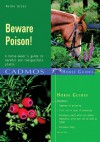 Beware Poison!: A Horse-Owner's Guide to Harmful and Indigestible Plants - Heike Groß