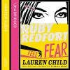 Feel the Fear (Ruby Redfort, Book 4) - Lauren Child, Rachael Stirling