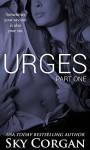 Urges (The Urges Series Book 1) - Sky Corgan