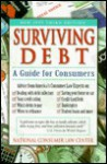 Surviving Debt: A Guide for Consumers in Financial Stress - Gary Klein