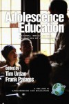 Adolescence and Education: General Issues in the Education of Adolescents (A volume in Adolescence and Education) (Adolescence and Education) - Frank Pajares