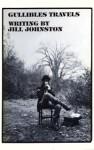 Gullibles travels - Jill Johnston