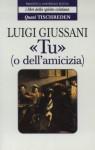 «Tu» (o dell'amicizia) - Quasi Tischreden - Volume 1 (i libri dello spirito cristiano) (Italian Edition) - Luigi Giussani