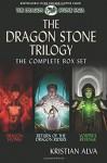 The Dragon Stone Trilogy, the Complete Box Set: Book One: Dragon Stones, Book Two: Return of the Dragon Riders, Book Three: Vosper's Revenge - Kristian Alva