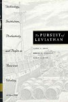 In Pursuit of Leviathan: Technology, Institutions, Productivity, and Profits in American Whaling, 1816-1906 - Lance E. Davis, Robert E. Gallman, Karin Gleiter