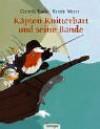 Käpten Knitterbart und seine Bande - Cornelia Funke, Kerstin Meyer