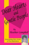 Dear Hearts and Gentle People - Heather Campbell
