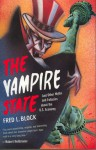 The Vampire State: And Other Myths and Fallacies About the U.S. Economy - Fred L. Block