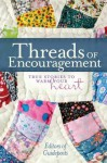 Threads of Encouragement - Guideposts Books