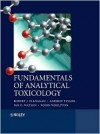 Fundamentals of Analytical Toxicology - Robert J. Flanagan, Andrew A. Taylor, Ian D. Watson