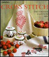 Cross Stitch: Over 20 Decorative Projects For The Home (Inspirations Series) - Lesley Stanfield