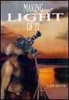 Making Light of It - James Broughton