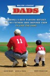 The Coach's Son: Major League Players Remember the Dads Who Inspire Them - Kevin Neary, Leigh Tobin, Terry Francona, Leigh A. Tobin
