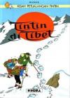 Tintin di Tibet (Tintin au Tibet, Kisah Petualangan Tintin) - Hergé