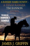 A Ranger Named Rowdy - A Texas Ranger Tim Bannon Story - Volume 6 - Banker's Gamble - James J. Griffin