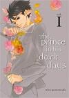 The Prince in His Dark Days 1 - Hico Yamanaka