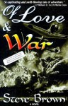 Of Love and War - Steve Brown