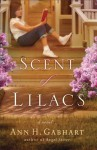The Scent of Lilacs - Ann H. Gabhart