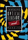 Fantastic Optical Illusions and Puzzles - Lagoon Books