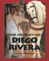The Journey of Diego Rivera - Ernest Goldstein, Diego Rivera