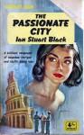The Passionate City - Ian Stuart Black