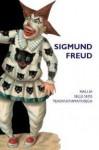 Nali ja selle seos teadvustamatusega - Sigmund Freud