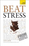 Beat Stress (Teach Yourself) - Alice Muir