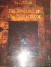 The Dungeons Of Castle Blackmoor (Dave Arneson's Blackmoor) - Dave Arneson