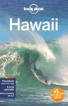 Lonely Planet Hawaii (Travel Guide) - Lonely Planet, Sara Benson, Amy C Balfour, Adam Karlin, Craig McLachlan, Ryan Ver Berkmoes