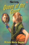 Queen of the Court - Michele Martin Bossley