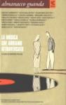 Almanacco Guanda (2005). La musica che abbiamo attraversato - Ranieri Polese