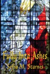 Fully into Ashes - Sofia M. Starnes