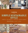Country Living Simple Sustainable Style: Ways to Make a House Your Home - Randy Florke, Nancy J. Becker, Country Living Gardening