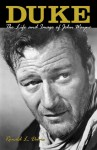 Duke: The Life and Image of John Wayne - Ronald L. Davis