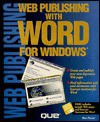 Web Publishing with Word for Windows - Ron Person, Brady P. Merkel, Tim Tow