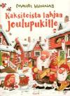 Kaksitoista lahjaa joulupukille - Mauri Kunnas