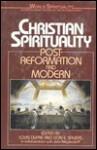 Christian Spirituality V03 - Louis K. Dupré