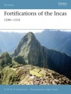 Fortifications of the Incas - H.W. Kaufmann, J.E. Kaufmann, Adam Hook