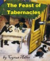 The Feast of Tabernacles - Cyrus Adler