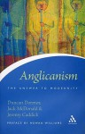 Anglicanism: The Answer to Modernity - Duncan Dormor, Jack McDonald, Jeremy Caddick
