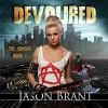 Devoured: The Hunger, Book 1 - Jason Brant, Wayne June