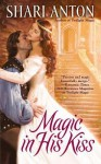 Magic in His Kiss - Shari Anton