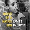 Notes of a Native Son - Samuel Butler, James Baldwin