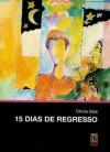 15 dias de regresso - Olinda Beja